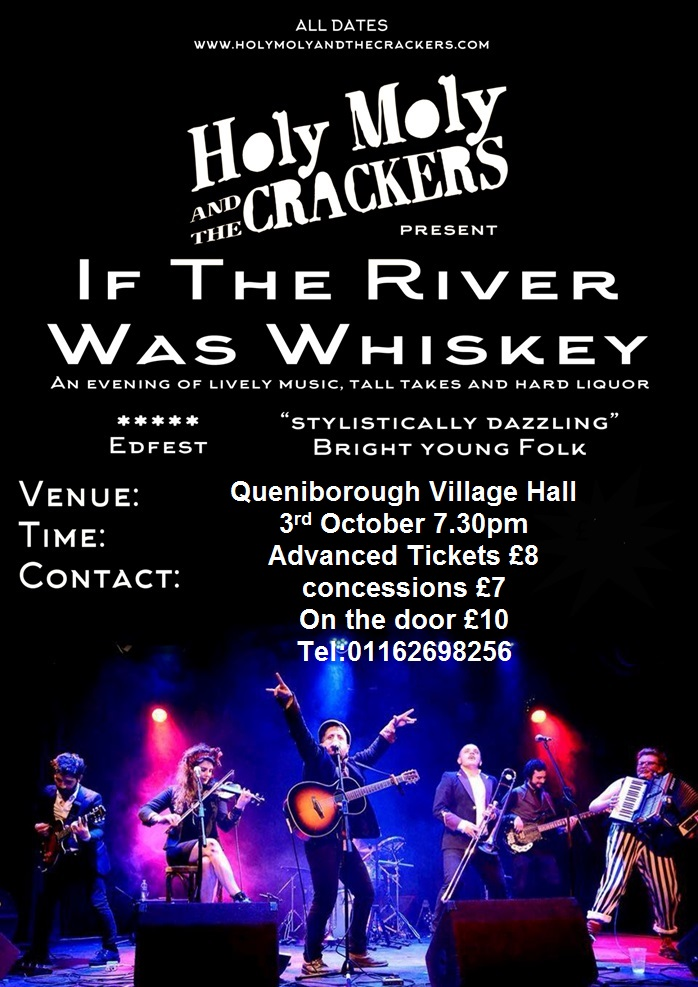 Poster flyer for If The River Was Whisky by Holy Moly and The Crackers at Queniborough Village Hall on 3rd October 2015