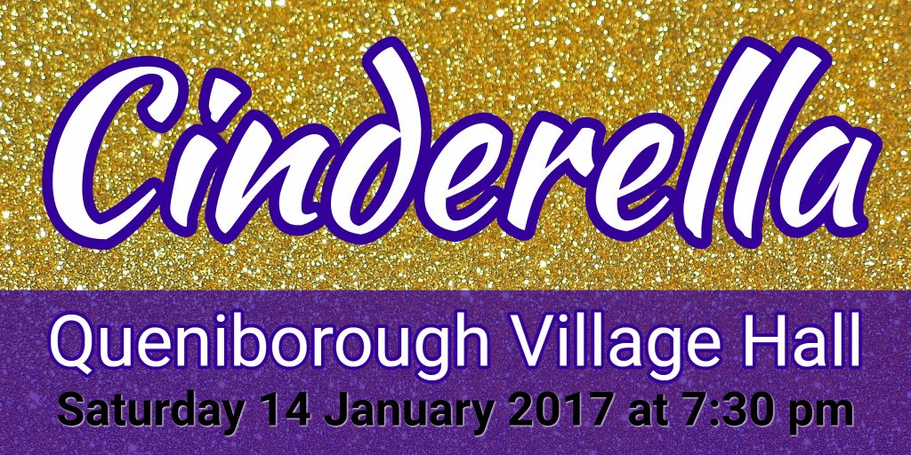 Header for Cinderella panto at Queniborough Village Hall on 14 January 2017