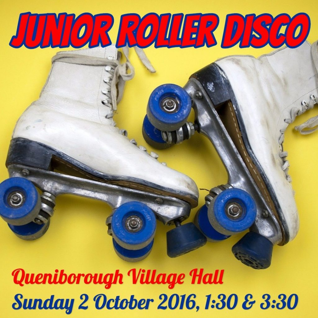 Header for Junior Roller Disco at Queniborough Village Hall on Saturday 2 October 2016